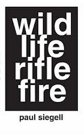 Wild Life Rifle Fire by Paul Siegell