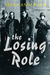 The Losing Role by Steve  Anderson
