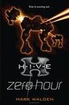 Zero Hour (H.I.V.E, #6)