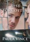 Best Forgotten by Paula Vince