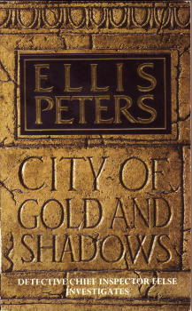 El libro de City of Gold and Shadows autor Ellis Peters EPUB!