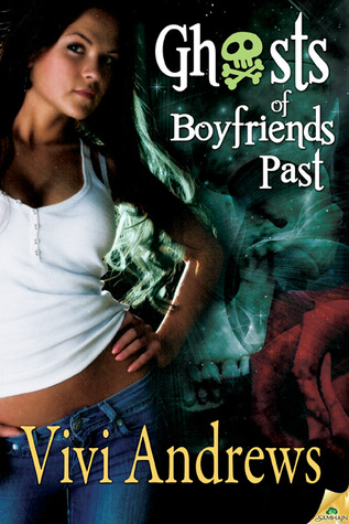 Ghosts of Boyfriends Past by Vivi Andrews