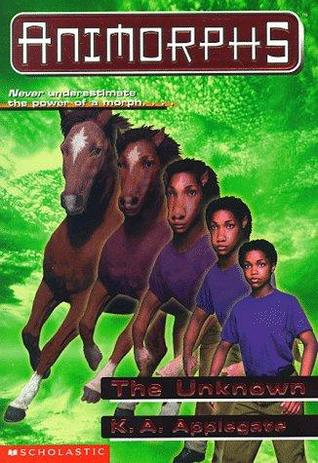 The Unknown (Animorphs, #14)