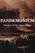 Pandemonium: Stories of the...