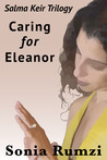 Caring for Eleanor by Sonia Rumzi