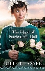 The Maid of Fairbourne Hall by Julie Klassen