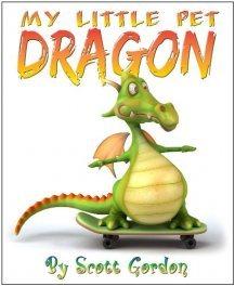 My Little Pet Dragon by Scott  Gordon