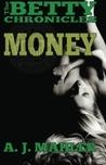 Money by A.J. Mahler