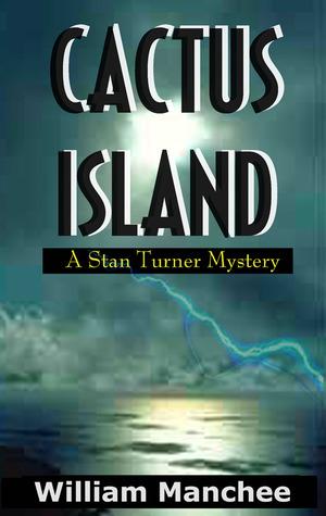 Cactus Island (Stan Turner, #7)