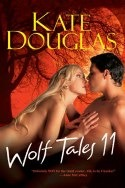 Wolf Tales 11 by Kate Douglas