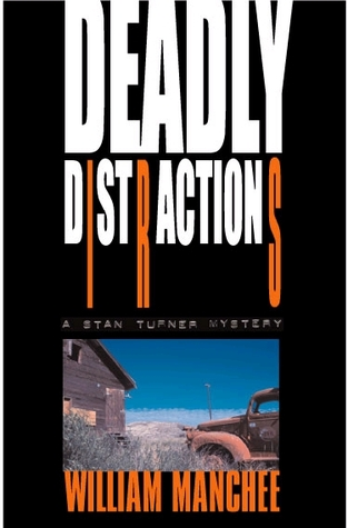 Deadly Distractions(Stan Turner 5)