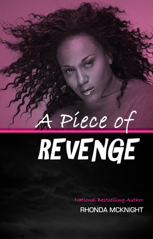 A Piece of Revenge by Rhonda McKnight