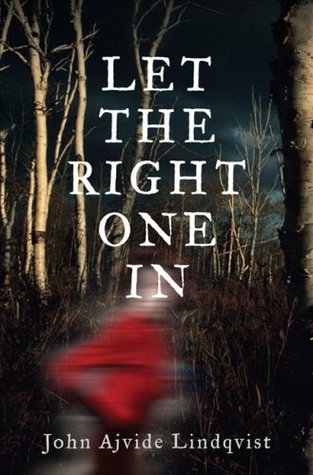 Let the Right One In by John Ajvide Lindqvist thumbnail