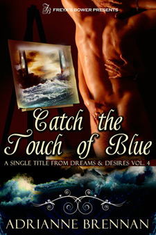Catch the Touch of Blue: A Single Title from Dreams & Desires, vol. 4