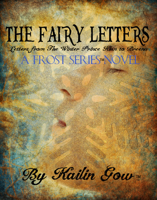 The Fairy Letters by Kailin Gow