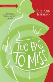 Too Big to Miss by Sue Ann Jaffarian