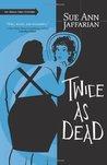 Twice As Dead (An Odelia Grey Mystery, #6)