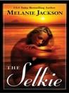 The Selkie  (Sea Fey Book 2)