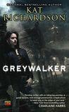 Greywalker (Greywalker, #1)