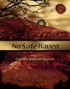 No Safe Haven (Haven, #2)