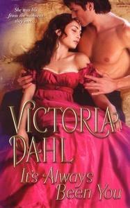 It's Always Been You by Victoria Dahl