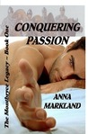 Conquering Passion (The Montbryce Legacy, #1)