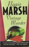 Vintage Murder (Roderick Alleyn, #5)