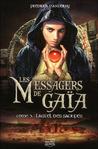 L'Autel des Sacrifiés (Les Messagers de Gaïa, #3)