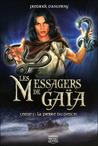 La Pierre du Destin (Les Messagers de Gaïa, #1)