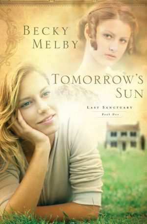 Tomorrows Sun(Lost Sanctuary 1) EPUB