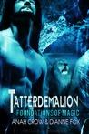 Tatterdemalion (Foundations of Magic, #1)