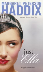 Just Ella by Margaret Peterson Haddix