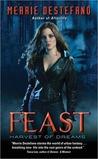 Feast (Harvest of Dreams, #1)