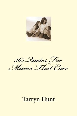 365 Quotes For Mums That Care