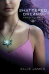 Shattered Dreams (Midnight Dragonfly, #1)