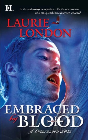 Embraced by Blood by Laurie London