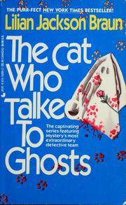 The Cat Who Talked to Ghosts (Cat Who... #10)