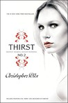 Thirst No. 2: Phantom, Evil Thirst, and Creatures of Forever (Thirst, #2)
