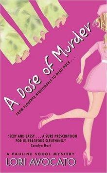 A Dose of Murder (Pauline Sokol, #1)