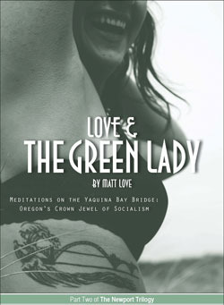 love-and-the-green-lady-meditations-on-the-yaquina-bay-bridge-oregon-s-crown-jewel-of-socialism