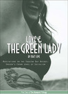 Love and the Green Lady: Meditations on the Yaquina Bay Bridge: Oregon's Crown Jewel of Socialism (Newport, #2)