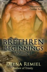 Brethren Beginnings by Deena Remiel