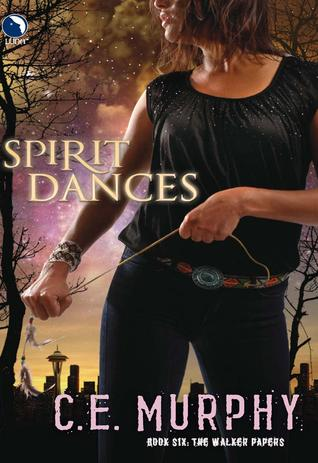 Spirit Dances (Walker Papers #6)