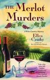 The Merlot Murders by Ellen Crosby