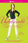 Unbelievable by Sara Shepard