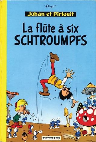 La Flûte à six schtroumpfs (Johan et Pirlouit, #9)
