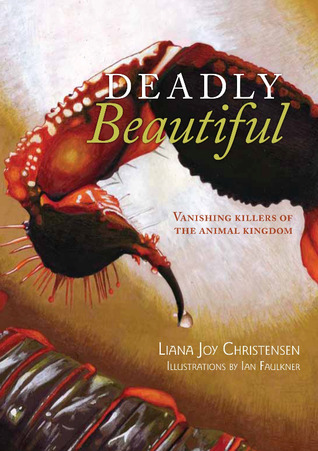 Deadly Beautiful - Vanishing Killers of the animal kingdom