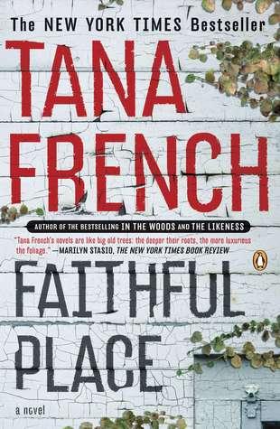 Faithful Place by Tana French