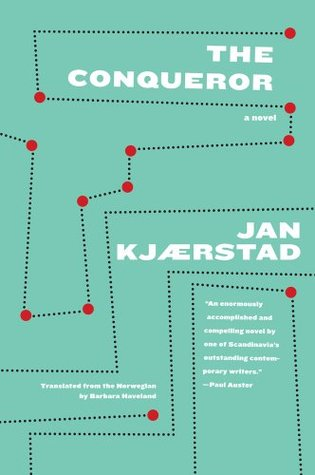 The Conqueror by Jan Kjærstad
