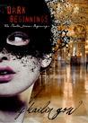 Dark Beginnings (Phantom Diaries Beginnings, #1) (The Phantom Diaries, #0.1)